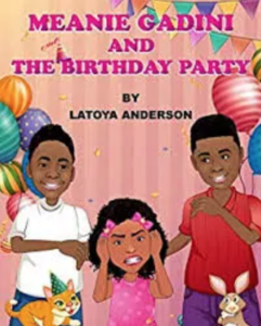 Book Cover: Meanie Gadini and the Birthday Party – By Latoya Anderson