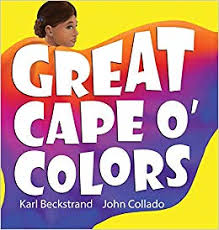 Book Cover: Great Cape o' Colors: Career Costumes for Kids