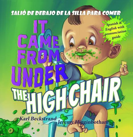 Book Cover: It Came from Under the High Chair: A Mystery