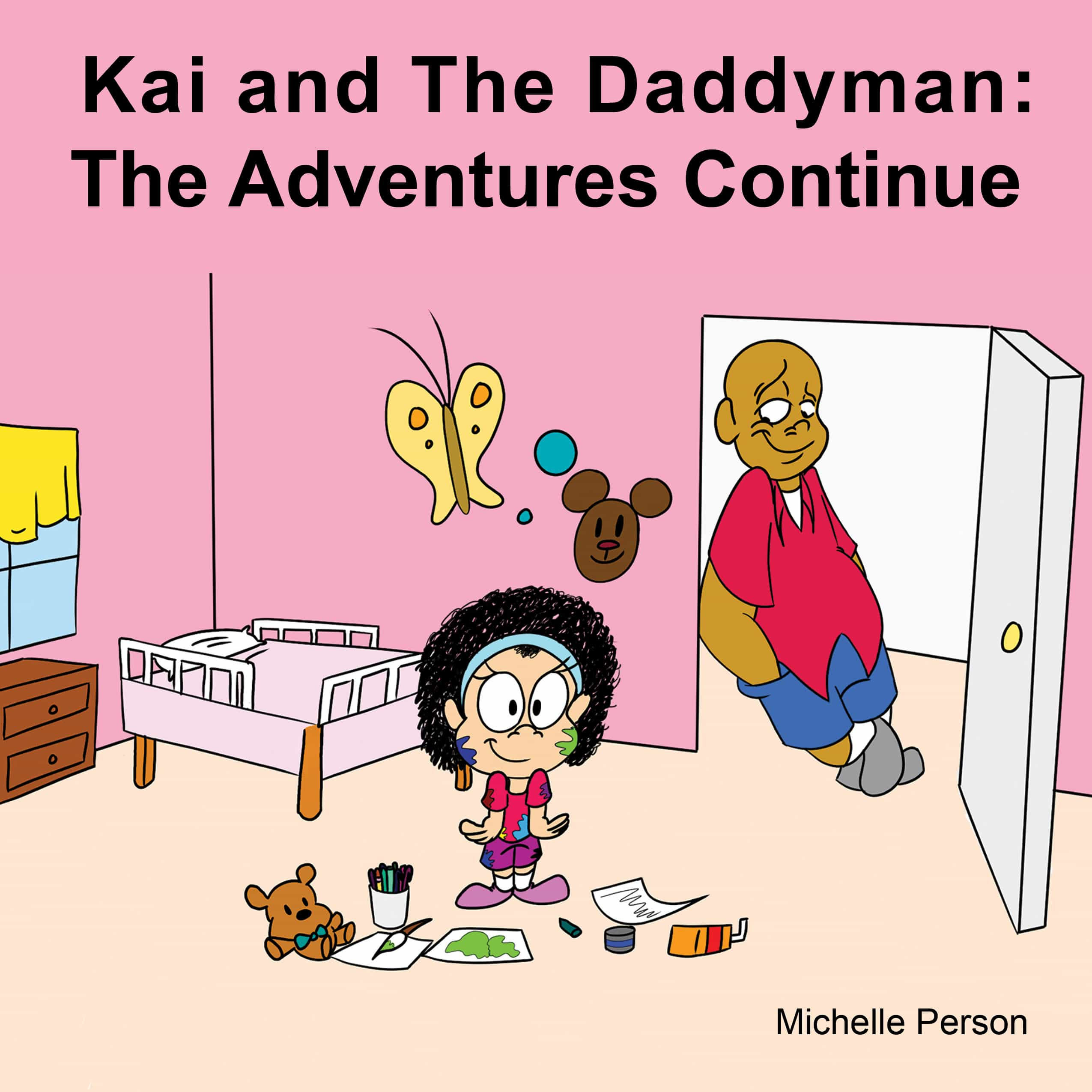 Kai and the Daddyman: The Adventures Continue