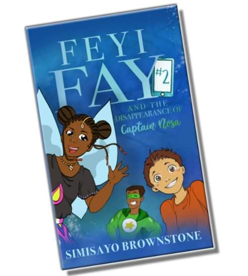 Book Cover: Feyi Fay and the Disappearance of Captain Nosa - Volume 2