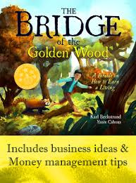 Book Cover: The Bridge of the Golden Wood: A Parable on How to Earn a Living