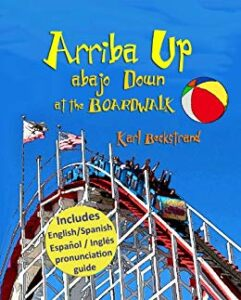 Book Cover: Ups & Downs at the Boardwalk: A Picture Book of Opposites