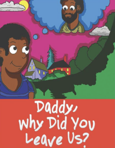 Book Cover: Daddy, Why Did You Leave Us?
